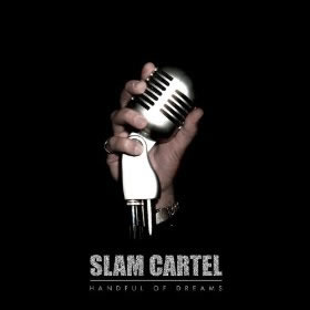 Handful of Dreams, the album by Slam Cartel